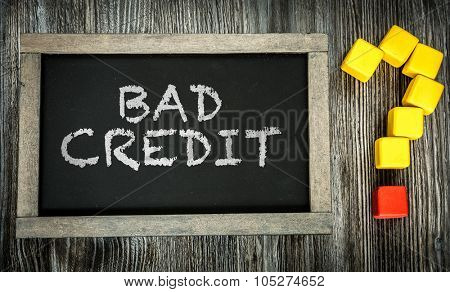 Bad Credit? written on chalkboard