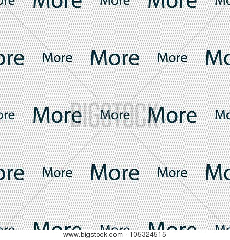 More Sign Icon. Details Symbol. Website Navigation. Seamless Abstract Background With Geometric Shap