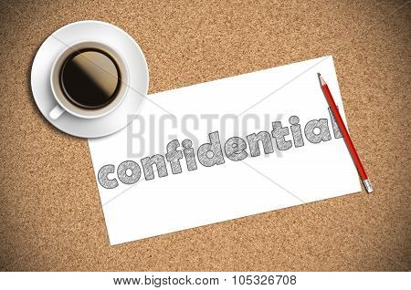 Coffee And Pencil Sketch Confidential On Paper