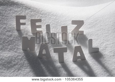 White Word Feliz Natal Mean Merry Christmas On Snow
