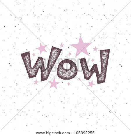 Wow Vector background. Hand drawn Vector illustration.