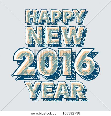 Vector Happy new year greeting card with unique handmade sketch font