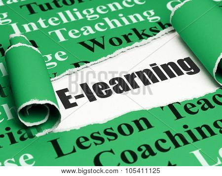 Education concept: black text E-learning under the piece of  torn paper