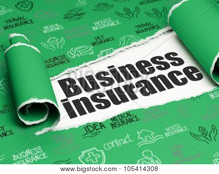 Insurance concept: black text Business Insurance under the piece of  torn paper