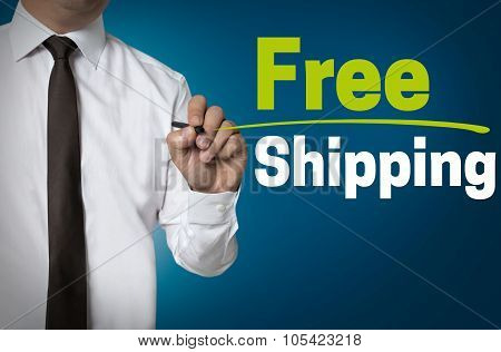 Free Shipping Will Be Written By Businessman Background Concept