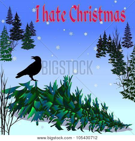 Dark Christmas Tree With Crow And Words I Hate Christmas