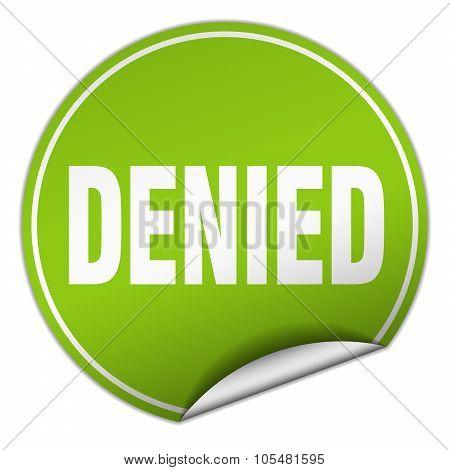 Denied Round Green Sticker Isolated On White