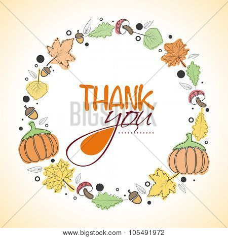 Colorful maple leaves, fruits and pumpkins decorated greeting card with stylish text Thank You for Happy Thanksgiving Day celebration.