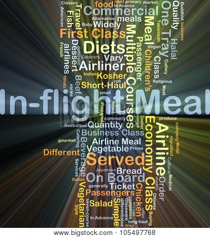 Background concept wordcloud illustration of in-flight meal glowing light