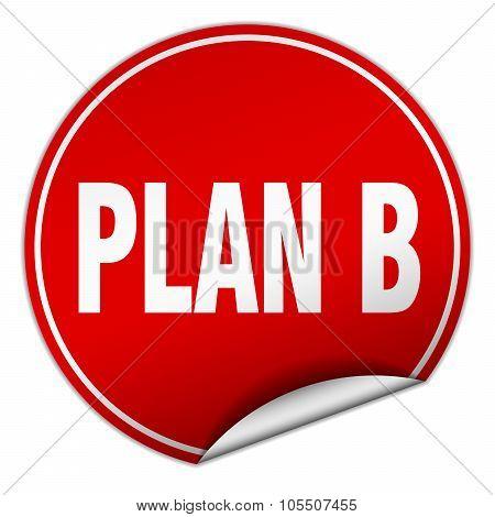 Plan B Round Red Sticker Isolated On White