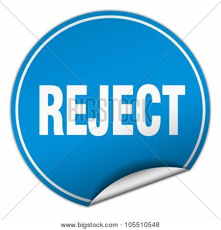 Reject Round Blue Sticker Isolated On White