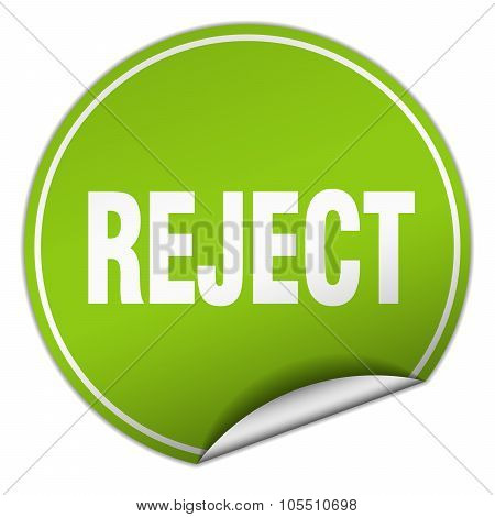 Reject Round Green Sticker Isolated On White
