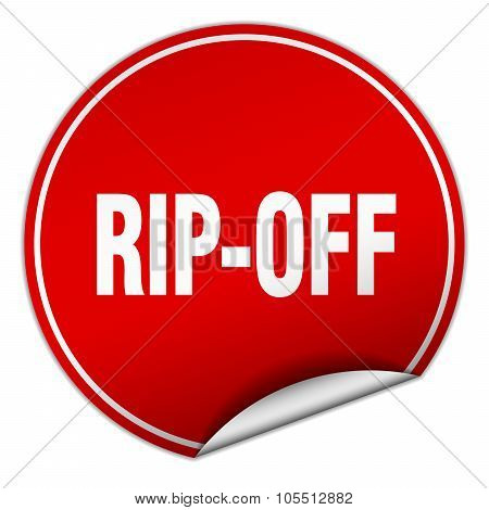 Rip-off Round Red Sticker Isolated On White
