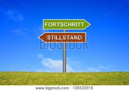 Signpost Showing Progress Or Standstill German