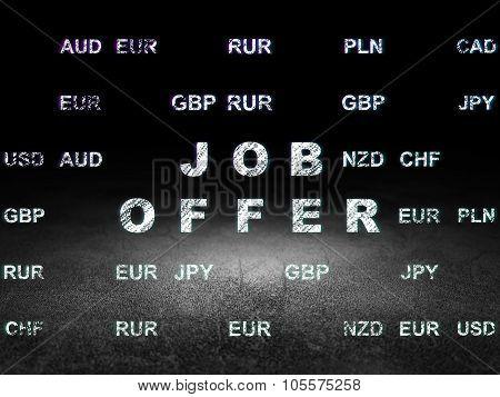Business concept: Job Offer in grunge dark room