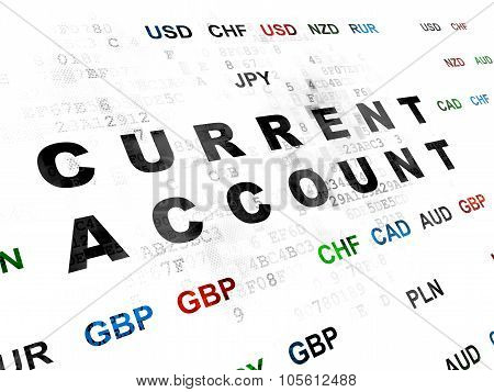 Money concept: Current Account on Digital background