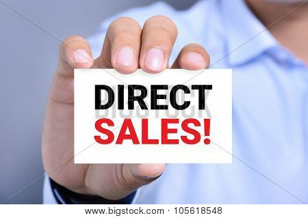Direct Sales! Message On The Card Held By A Man Hand