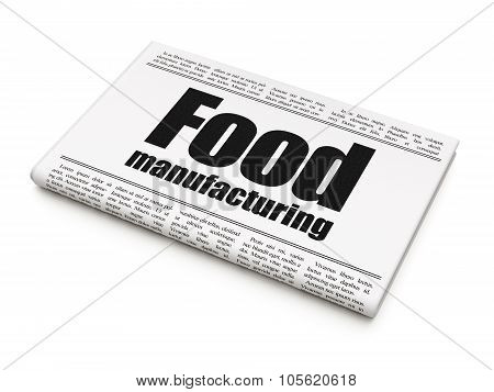 Industry concept: newspaper headline Food Manufacturing
