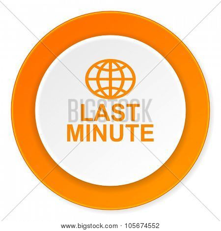 last minute orange circle 3d modern design flat icon on white background
