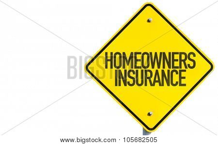 Homeowners Insurance sign isolated on white background