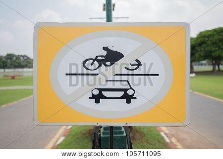 No Cars And  No Bikes Sign