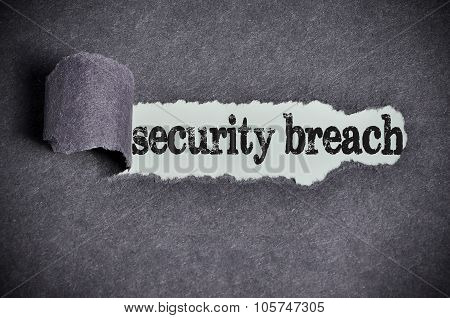 Security Breach Word Under Torn Black Sugar Paper