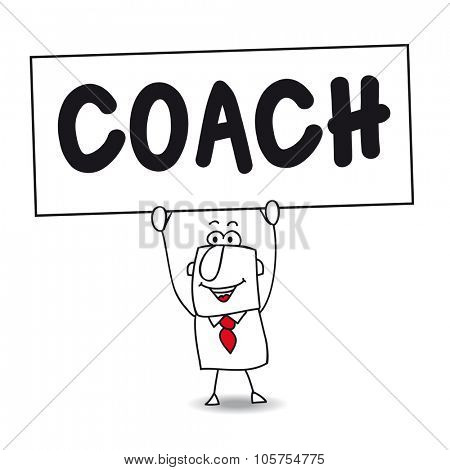 Coaching expert. Stick figure man holds Coach sign