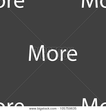 More Sign Icon. Details Symbol. Website Navigation. Seamless Pattern On A Gray Background. Vector