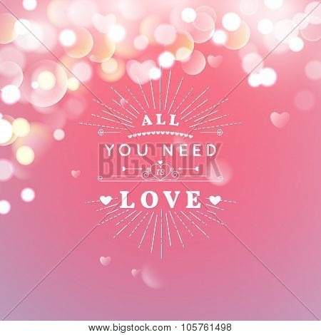Happy Valentines Day Greeting Card with typography, heart, arrows, Bokeh background.  14 February. V
