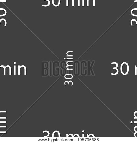 Thirty Minutes Sign Icon. Seamless Pattern On A Gray Background. Vector