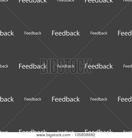 Feedback Sign Icon. Seamless Pattern On A Gray Background. Vector