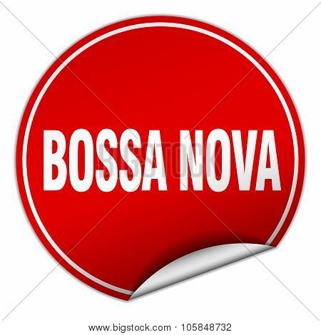 Bossa Nova Round Red Sticker Isolated On White