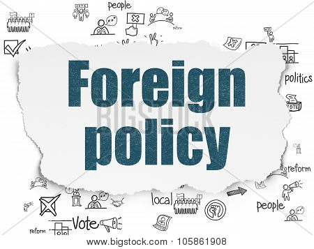 Politics concept: Foreign Policy on Torn Paper background