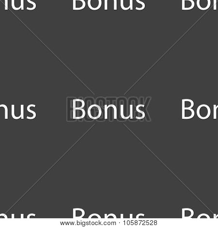 Bonus Sign Icon. Special Offer Label. Seamless Pattern On A Gray Background.