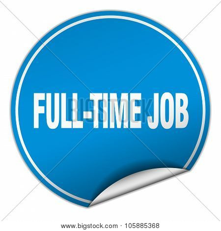 Full-time Job Round Blue Sticker Isolated On White