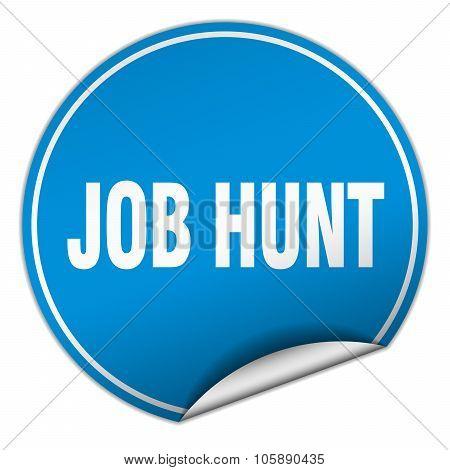 Job Hunt Round Blue Sticker Isolated On White