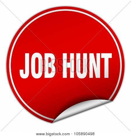 Job Hunt Round Red Sticker Isolated On White