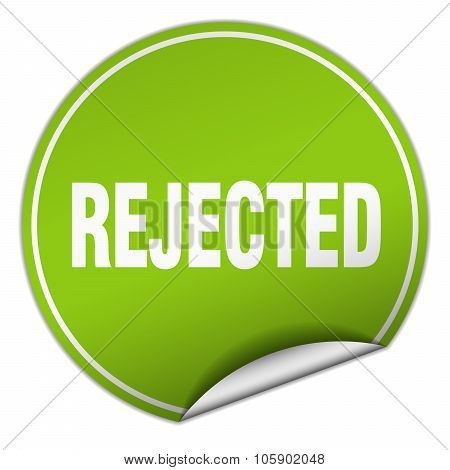 Rejected Round Green Sticker Isolated On White