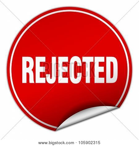 Rejected Round Red Sticker Isolated On White
