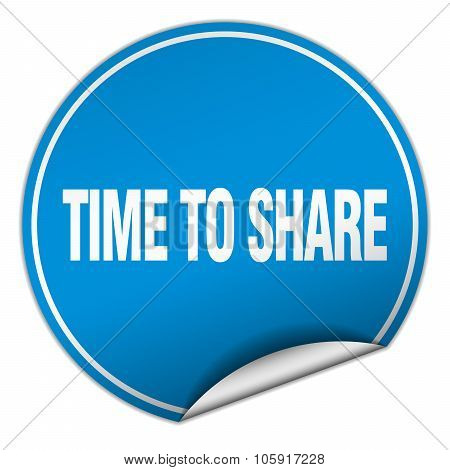 Time To Share Round Blue Sticker Isolated On White