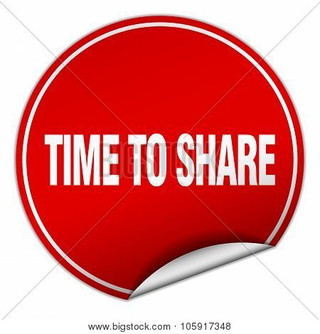 Time To Share Round Red Sticker Isolated On White