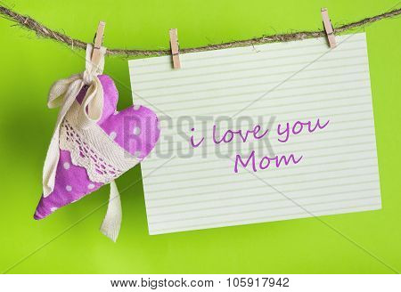 I Love You Mom, Happy Mothers Day