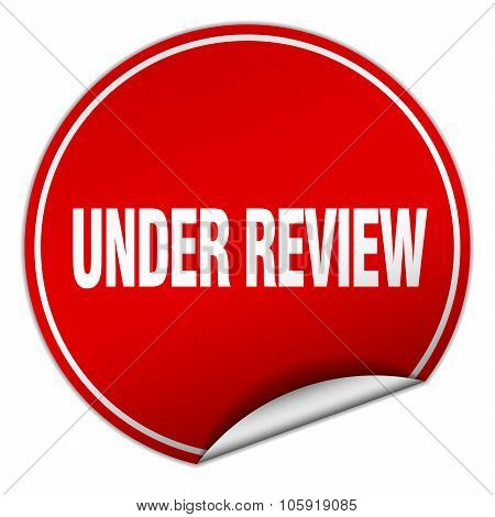 Under Review Round Red Sticker Isolated On White