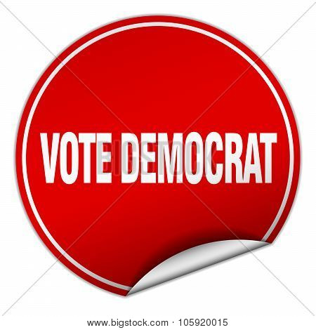Vote Democrat Round Red Sticker Isolated On White