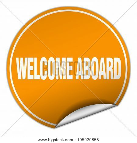 Welcome Aboard Round Orange Sticker Isolated On White