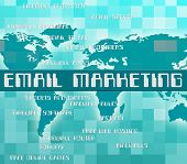 ������, ������: Email Marketing Indicates Send Message And Communicate