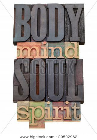 Body, Mind, Soul, Spirit  In Letterpress Type