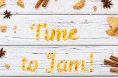 Food Typography Time To Jam With Cookies On White Wooden Rustic Background. Christmas Concept poster