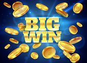Big Win. Prize Label With Gold Flying Coins, Winning Game. Casino Cash Money Jackpot Gambling, Lucky poster