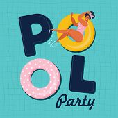Pool Party Invitation Vector Illustration. Top View Of Swimming Pool With Pool Floats. poster